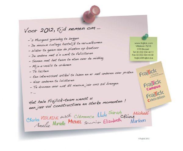 nieuwjaarskaart 2012 van Frajlick bureau